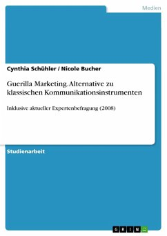 Guerilla Marketing - Alternative zu klassischen Kommunikationsinstrumenten? (eBook, PDF)