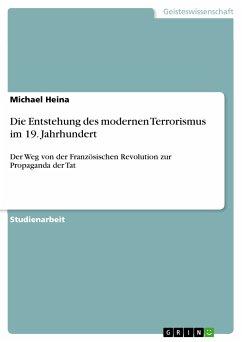 Die Entstehung des modernen Terrorismus im 19. Jahrhundert (eBook, PDF)