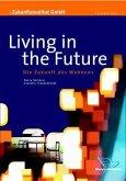 Living in the Future (eBook, PDF)