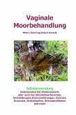 Vaginale Moorbehandlung (eBook, PDF)