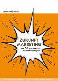 Zukunft Marketing (eBook, PDF)