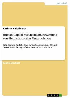 Human Capital Management. Bewertung von Humankapital in Unternehmen (eBook, PDF)