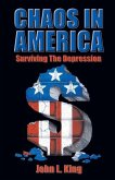 Chaos in America Surviving the Depression