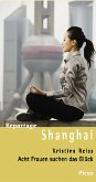 Reportage Shanghai (eBook, ePUB)