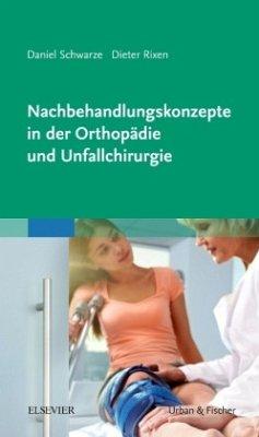 Nachbehandlungskonzepte in der Orthopädie und U...
