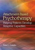 Attachment-Based Psychotherapy: Helping Patients Develop Adaptive Capacities