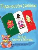 Filastrocche Italiane- Italian Nursery Rhymes (Gift Edition)