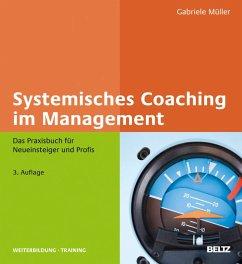 Systemisches Coaching im Management (eBook, PDF) - Müller, Gabriele