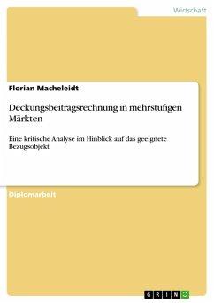 Deckungsbeitragsrechnung in mehrstufigen Märkten (eBook, PDF)