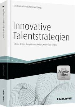 Innovative Talentstrategien - mit Arbeitshilfen...