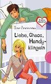 Freche Mädchen - freche Bücher!: Liebe, Chaos, Handyklingeln (eBook, ePUB)
