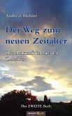 Der Weg zum neuen Zeitalter - Band 2 (eBook, ePUB)