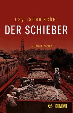 Der Schieber / Oberinspektor Stave Bd.2 (eBook, ePUB) - Rademacher, Cay