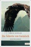 Die Seherin von Garmisch / Kommissar Schwemmer Bd.2 (eBook, ePUB)
