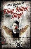 Flieg, Hitler, flieg! (eBook, ePUB)