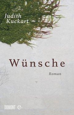 Wünsche (eBook, ePUB) - Kuckart, Judith