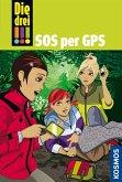 SOS per GPS / Die drei Ausrufezeichen Bd.36 (eBook, ePUB)