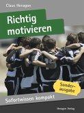 Sofortwissen kompakt: Richtig motivieren (eBook, ePUB)