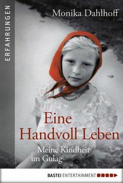 Eine Handvoll Leben (eBook, ePUB) - Dahlhoff, Monika