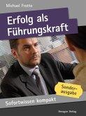 Sofortwissen kompakt: Erfolg als Führungskraft (eBook, ePUB)