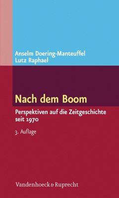 Nach dem Boom (eBook, PDF) - Doering-Manteuffel, Anselm; Raphael, Lutz