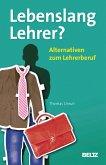 Lebenslang Lehrer? (eBook, PDF)