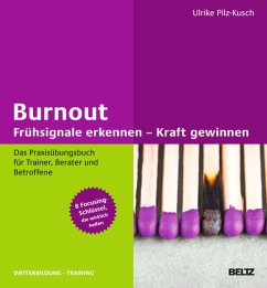 Burnout: Frühsignale erkennen - Kraft gewinnen (eBook, PDF) - Pilz-Kusch, Ulrike