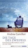 Die Tage des Zweifels / Commissario Montalbano Bd.14 (eBook, ePUB)
