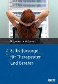 Selbstfürsorge für Therapeuten und Berater (eBook, PDF)