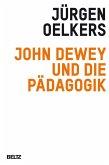 John Dewey und die Pädagogik (eBook, PDF)