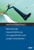 Motivierende Gesprächsführung mit Jugendlichen und jungen Erwachsenen (eBook, PDF)