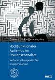 Hochfunktionaler Autismus im Erwachsenenalter (eBook, PDF)