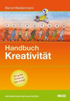 Handbuch Kreativität (eBook, PDF) - Weidenmann, Bernd
