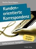 Sofortwissen kompakt: Kundenorientierte Korrespondenz (eBook, ePUB)