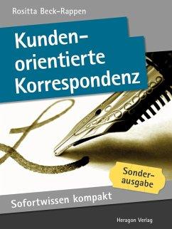 Sofortwissen kompakt: Kundenorientierte Korrespondenz (eBook, ePUB) - Beck-Rappen, Rositta