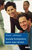 Soziale Kompetenz kann man lernen (eBook, PDF)