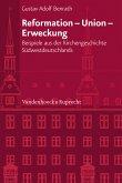Reformation - Union - Erweckung (eBook, PDF)