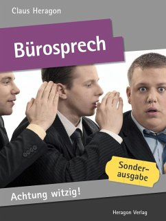 Achtung witzig! Bürosprech (eBook, ePUB) - Heragon, Claus