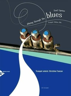 Playing Through The Blues. Trompete. Ausgabe mit CD.