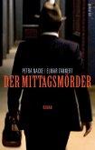 Der Mittagsmörder (eBook) (eBook, ePUB)