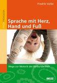 Sprache mit Herz, Hand und Fuß (eBook, PDF)