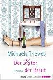 Der Kater der Braut (eBook, ePUB)