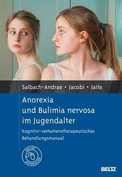Anorexia und Bulimia nervosa im Jugendalter (eBook, PDF) - Salbach, Harriet; Jacobi, Corinna; Jaite, Charlotte