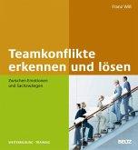 Teamkonflikte erkennen und lösen (eBook, PDF)