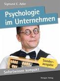 Sofortwissen kompakt: Psychologie im Unternehmen (eBook, ePUB)