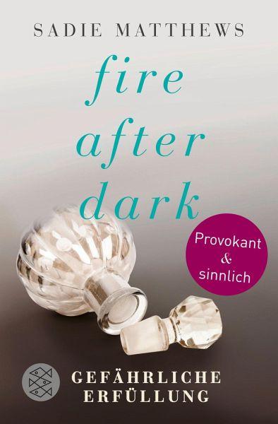 Buch-Reihe Fire after dark von Sadie Matthews