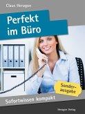 Sofortwissen kompakt: Perfekt im Büro (eBook, ePUB)
