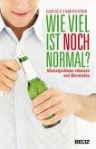 Wie viel ist noch normal? (eBook, PDF)