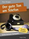 Sofortwissen kompakt: Der gute Ton am Telefon (eBook, ePUB)