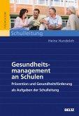 Gesundheitsmanagement an Schulen (eBook, PDF)